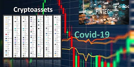 FinTech and Cryptoassets in times of Covid-19 tickets