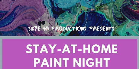 Stay-At-Home Paint Night Party tickets