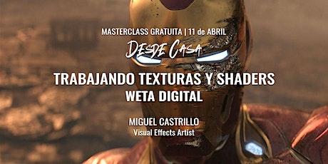 """Masterclass """"Trabajando texturas y shaders""""  - Miguel Castrillo entradas"""
