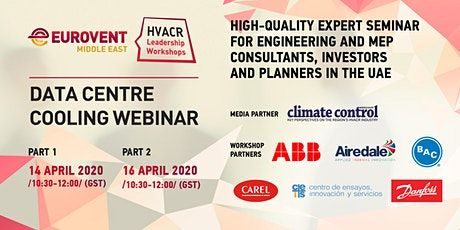 'HVACR Leadership Workshops' by Eurovent Middle East - Data Centre Cooling Webinar tickets