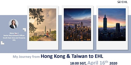 Webinar: My Journey from Hong Kong & Taiwan to EHL tickets