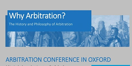 Why Arbitration? Arbitration Conference Oxford 2020 tickets