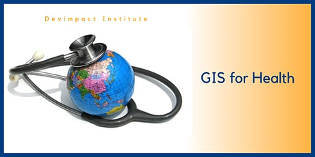 Training on GIS in Health tickets