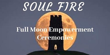SoulFire Empowerment & Healing Ceremony tickets