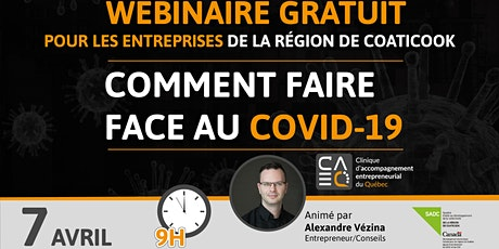 Entrepreneurs : Comment faire face au Covid-19 (Coaticook) tickets