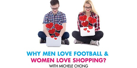Why Men love Football and Women love shopping? Workshop tickets