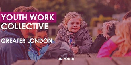Youth Work Collective: Greater London tickets