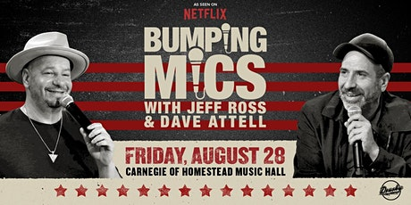 Bumping Mics with Jeff Ross and Dave Attell tickets