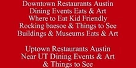 Free Food Tour Talks Get a Free PDF A Foodie's 3 day Itinerary Where to Eat Kid Friendly Rocking baesoe and Things to See, Visiting Festivals Events & Runs or Living in Austin, Buildings Museums Eats and Art tickets