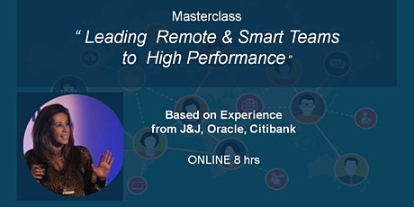 Masterclass - Leading Remote & Smart Teams to  High Perfomance -  New York tickets