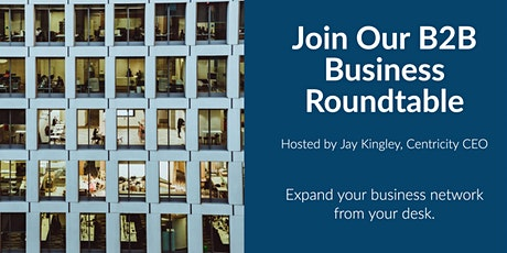 Business Roundtable for B2B - Business Networking Online    Raleigh, NC tickets