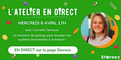 L'Atelier Storeez en Direct : Booster son système immunitaire à la maison billets