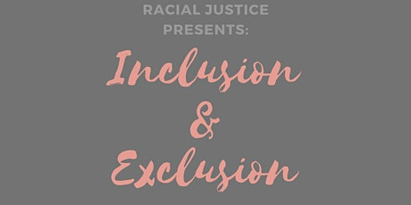 Inclusion & Exclusion with YWCA's Racial Justice tickets