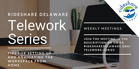 RideShare Delaware Telework Series #4 - Social Networking while Teleworking tickets