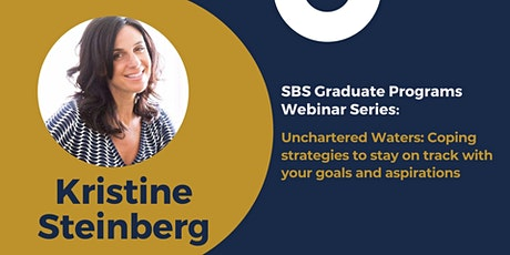 SBS Webinar: Unchartered Waters - Coping Strategies to Stay on Track tickets