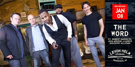 The Word (ft. Robert Randolph, John Medeski, & North Mississippi Allstars) tickets
