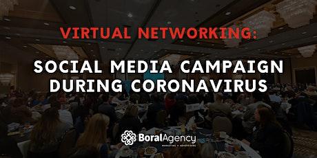Virtual Networking: Social Media Campaign During Coronavirus tickets