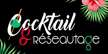 Cocktail & Réseautage 3 ième édition billets