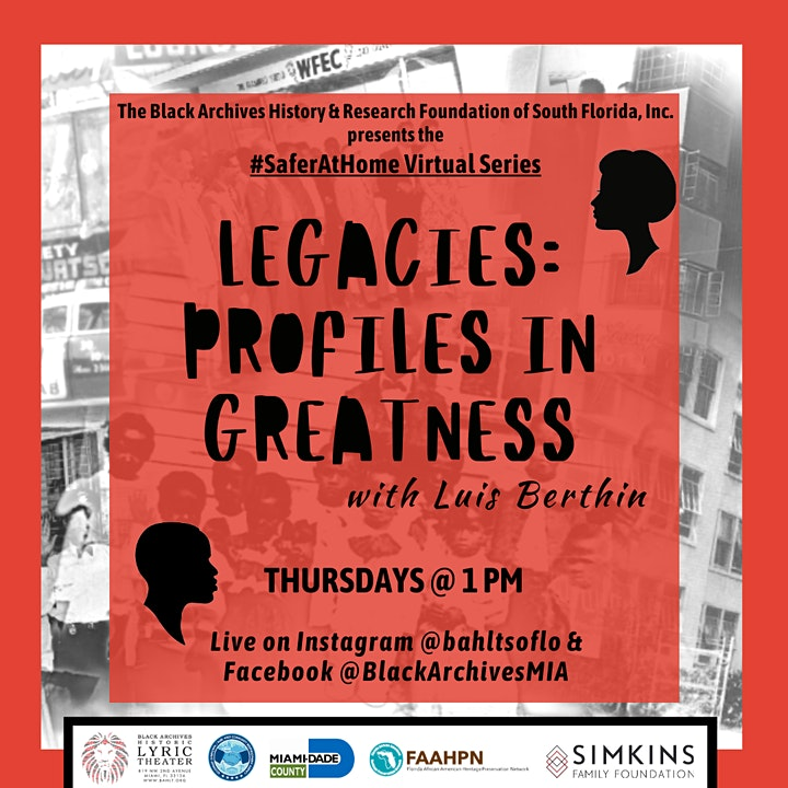 Legacies: Profiles in Greatness with Luis Berthin Safer At Home Series image