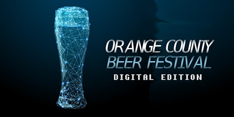 Orange County Beer Festival - Virtual Edition tickets