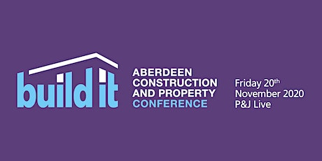 Build It Aberdeen - Construction and Property Conference tickets