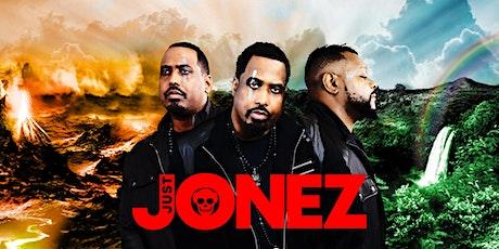 Justjonez tickets