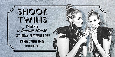 Shook Twins  Present a Dream House tickets