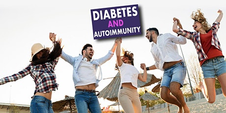 Diabetes and Autoimmunity - LIVE WEBINAR tickets