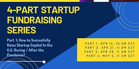 Four-Part US and European Startup Fundraising Series tickets