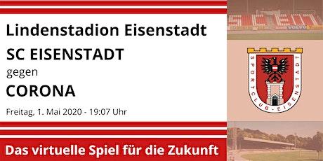 SC Eisenstadt: virtuelles Spiel gegen Corona Tickets