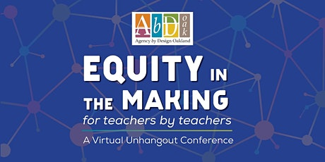 Equity in the Making - For Teachers by  Teachers tickets