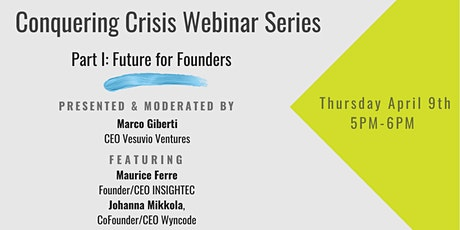 Conquering Crisis Webinar Series Part I: Future for Founders tickets