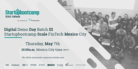 Digital Demo Day | Startupbootcamp Scale FinTech - Batch III  tickets