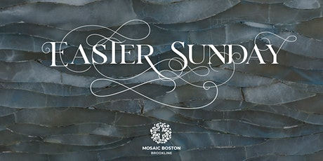 Easter Sunday at Mosaic Boston tickets