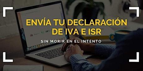 Envía tu declaración de IVA e ISR, sin morir en el intento. tickets