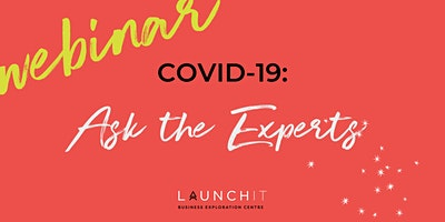 COVID-19 Webinar: Ask the Experts