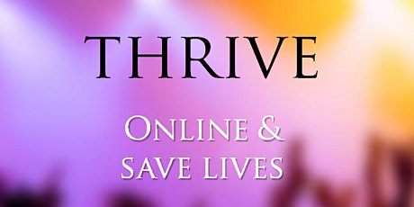 Thrive Online & Get Promoted to 20,000 tickets