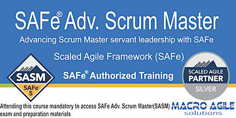 SAFe®  Advanced  Scrum Master Certification Training- Virtual tickets