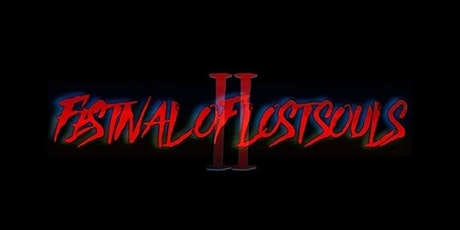 Festival of Lost Souls II tickets