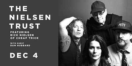 The Nielsen Trust featuring Rick Nielsen of Cheap Trick tickets