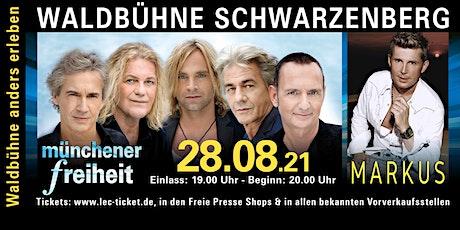 Münchener Freiheit & Markus Tickets