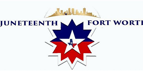 Empowering You - Fort Worth Juneteenth Celebration tickets