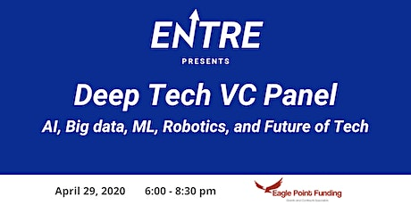 Deep Tech VC Panel- AI, Big Data, Machine Learning, and Future of Tech tickets