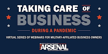 Webinar 2: Taking Care of Business During a Pandemic tickets