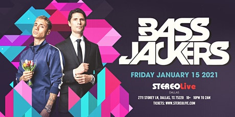 Bassjackers - Stereo Live Dallas tickets