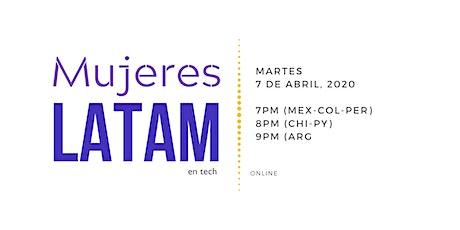 Mujeres Latam en Tech - Abril 2020 boletos