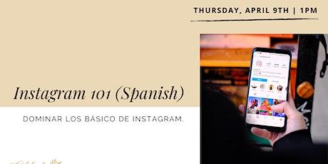 Instagram 101 (Spanish): Mastering the Basics tickets