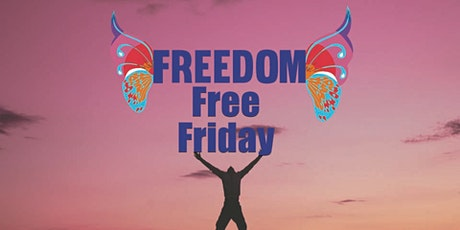 Freedom Free Friday Free Releasing Calls tickets