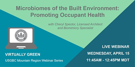 Microbiomes of the Built Environment: Promoting Occupant Health tickets