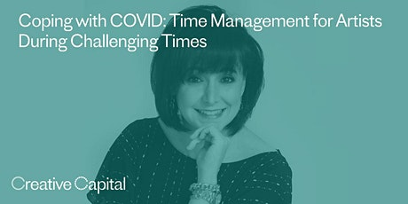 Coping with COVID: Time Management for Artists during Challenging Times tickets